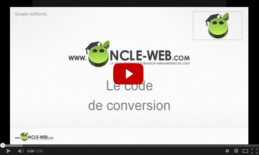 Google Adwords : Le code de conversion