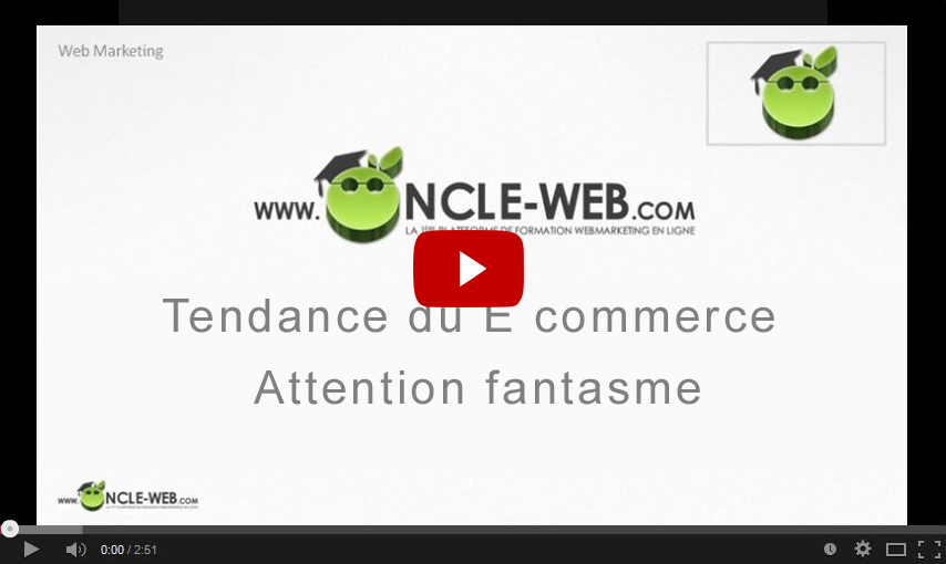 Tendance du E commerce : Attention fantasme