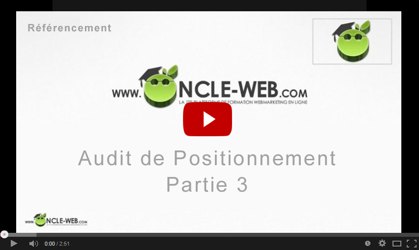 Audit de Positionnement Partie 3